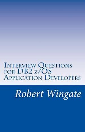 Bog, paperback Interview Questions for DB2 Z/OS Application Developers af Robert Wingate