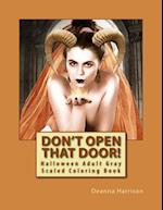 Don't Open That Door! af Deanna L. Harrison
