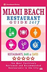 Miami Beach Restaurant Guide 2017