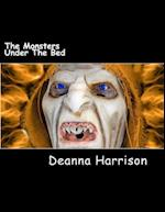 The Monsters Under the Bed af Deanna L. Harrison