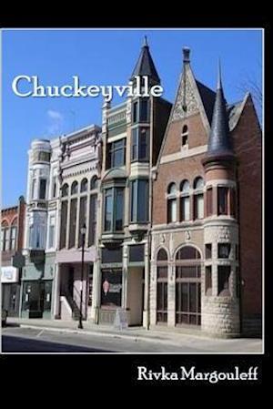 Bog, paperback Chuckeyville af Rivka Margouleff