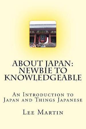 Bog, paperback About Japan af MR Lee Martin