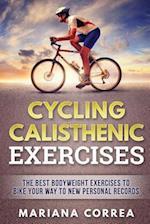 Cycling Calisthenic Exercises