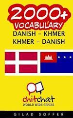 2000+ Danish - Khmer Khmer - Danish Vocabulary