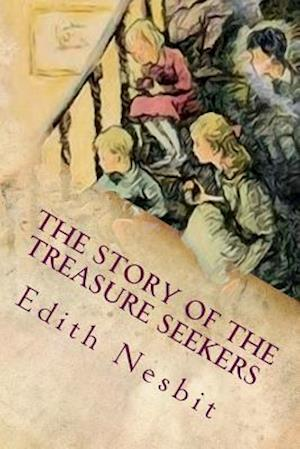 Bog, paperback The Story of the Treasure Seekers af Edith Nesbit