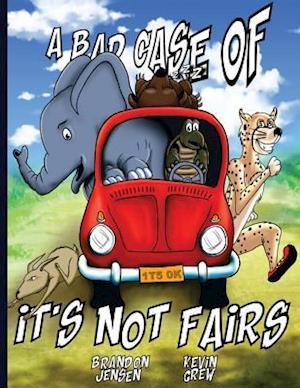 Bog, paperback A Bad Case of the It's Not Fairs af Brandon Jensen