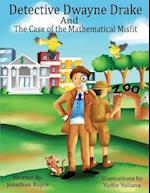 Detective Dwayne Drake and the Case of the Mathematical Misfit