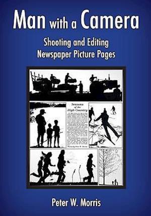 Bog, paperback Man with a Camera af Peter W. Morris
