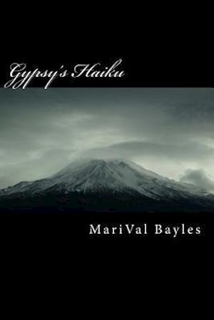 Bog, paperback Gypsy's Haiku af MS Marival B. Bayles