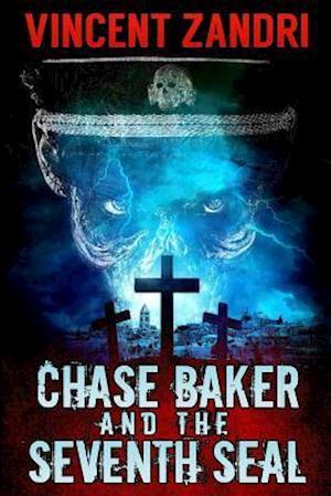 Bog, paperback Chase Baker and the Seventh Seal (a Chase Baker Thriller Book 9) af Vincent Zandri