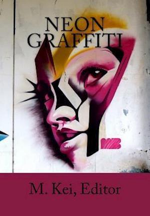 Bog, paperback Neon Graffiti af M. Kei