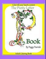 The Pretty Letter P Coloring Book
