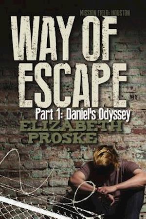 Bog, paperback Way of Escape af Elizabeth Proske
