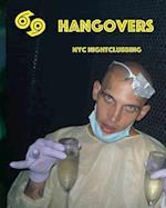 69 Hangovers