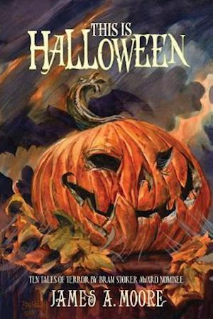 Bog, paperback This Is Halloween af James A. Moore