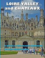 Loire Valley and Chateaux