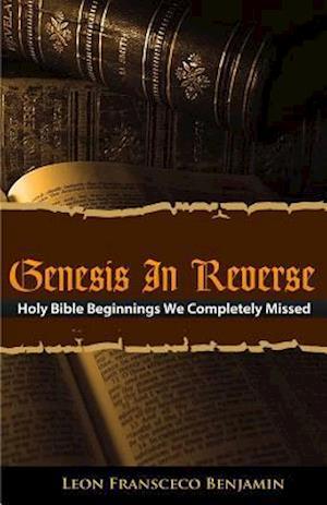 Bog, paperback Genesis in Reverse af Leon Fransceco Benjamin