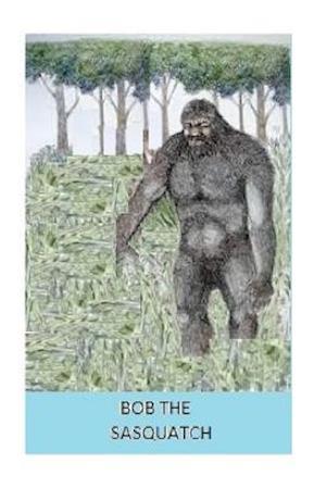 Bog, paperback Bob the Sasquatch af M. R. Temple