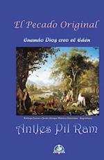 El Pecado Original - Cuando Dios Creo El Eden af Antjes Pil Ram