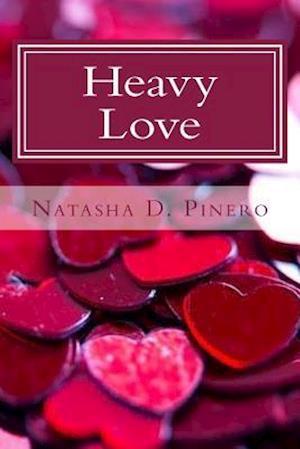Bog, paperback Heavy Love af Natasha D. Pinero
