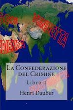 La Confederazione del Crimine