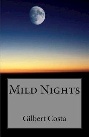 Bog, paperback Mild Nights af M. Gilbert Costa, MS Anais Marie De Vita
