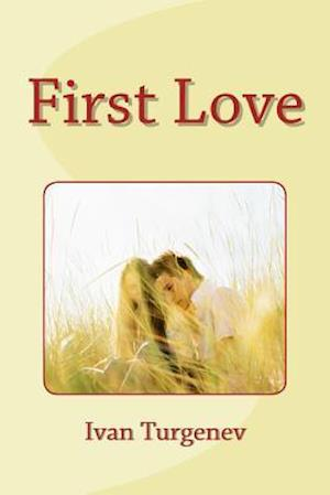 Bog, paperback First Love af Ivan Sergeyevich Turgenev