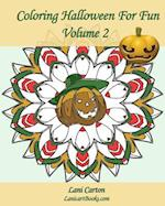 Coloring Halloween for Fun - Volume 2