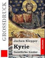 Kyrie (Grossdruck)
