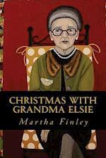 Christmas with Grandma Elsie