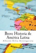 Breve Historia de America Latina