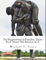 The Slaughterhouse of Fromelles