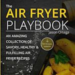 The Air Fryer Playbook
