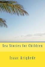 Sea Stories for Children af MR Isaac Olatokunbo Arigbede