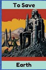 To Save Earth af Fritz Leiber, Jerome Bixby, Edward W. Ludwig