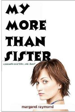 Bog, paperback My More Than Sister af Margaret Raymond