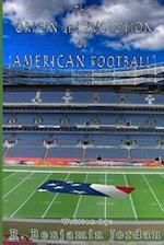 Origin and Evolution of American Football af R. Benjamin Jordan