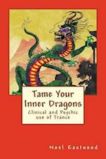 Tame Your Inner Dragons