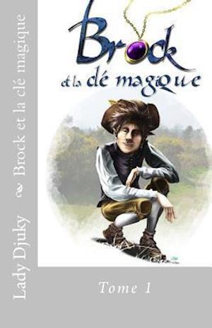 Bog, paperback Brock Et La Cle Magique Tome 1 af Sylvie Flaneau