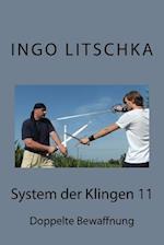 System Der Klingen 11
