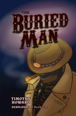 Bog, paperback The Buried Man af Timothy Howard