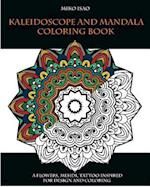 Kaleidoscope and Mandala Coloring Book