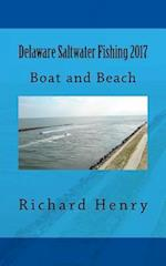 Delaware Saltwater Fishing 2017