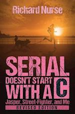 Serial Doesn't Start with A C (Revised Edition) af Richard Nurse