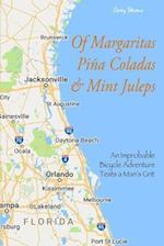 Of Margaritas, Pina Coladas & Mint Juleps