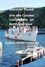 Labrador Rocks! Une Des Civilisations Coolest En Amerique Du Nord af Llewelyn Pritchard Ma