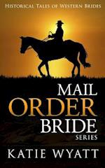Mail Order Bride Series af MS Katie Wyatt