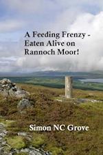 A Feeding Freezy - Eaten Alive on Rannoch Moor!