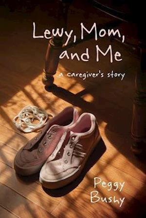 Bog, paperback Lewy, Mom, and Me af Peggy Bushy