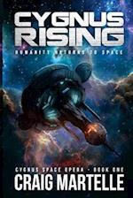 Cygnus Rising